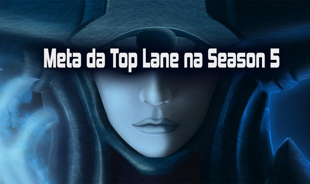 Meta da Top Lane na Season 5