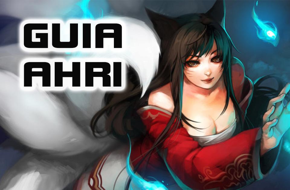 Guia - Ahri