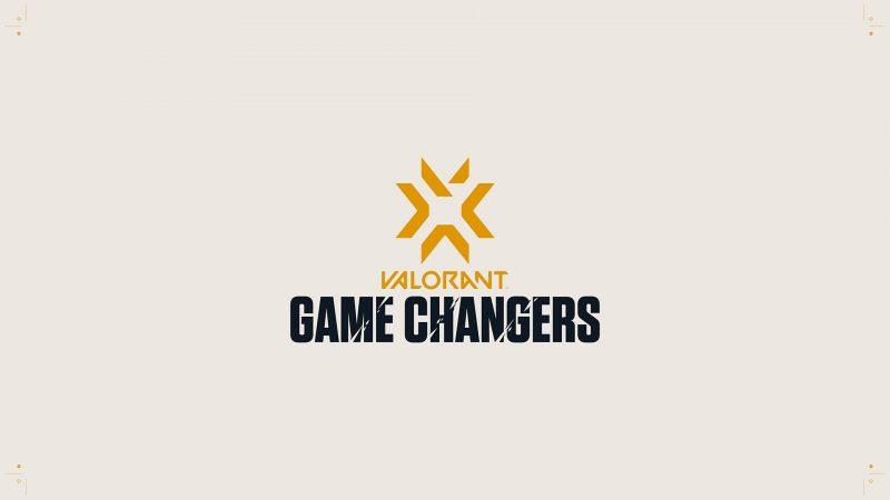 Game Changers VALORANT